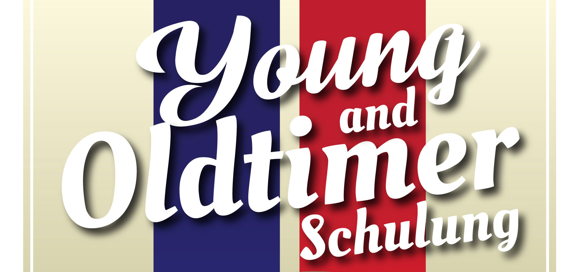 Young and Oldtimer Schulung 2019